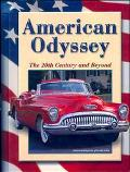 American Odyssey The 20th Century and Beyond