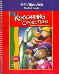 Glencoe Keyboarding Connections Projects And Applications, Office 2000