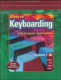 Glencoe Keyboarding with Computer Applications (Les 1-80)