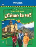 Como Te Va? Middle School Spanish Workbook