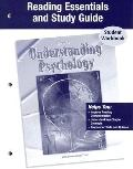 Understanding Psychology, Reading Essentials And Study Guide