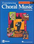 Experiencing Choral Music Proficient Tenor/Bass