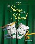 Stage & the School