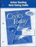 Civics Today Citizenship, Economics And You, Active Reading Note-taking Guide