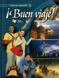Buen Viaje! Glencoe Spanish 3: Glencoe Spanish Level 3: A Guide for Students & Parents: Texa...