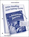 American Journey to World War 1, Active Reading Note-Taking Guide, Student Workbook