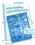 American Vision, Modern Times, Active Reading and Note-Taking Guide, Student Workbook