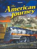The American Journey Modern Times, Student Edition