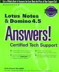 Lotus Notes and Domino 4.5 Answers! Certified Tech Support