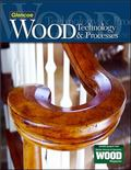 Wood Technology & Processes Student Edition
