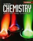 Glencoe Chemistry: Matter and Change Florida Student Edition