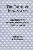 The Truth of Imagination: Some Uncollected Reviews and Essays