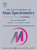Encyclopedia of Mass Spectrometry Ionization Methods