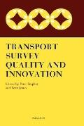 Transport Survey Quality and Innovation