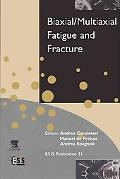 Biaxial/Multiaxial Fatigue and Fracture