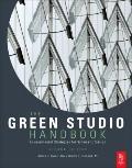 The Green Studio Handbook, Second Edition: Environmental Strategies for Schematic Design