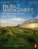 Project Management for Engineering, Business, and Technology, Fourth Edition
