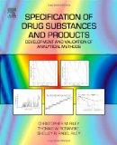 Specification of Drug Substances and Products: Development and Validation of Analytical Methods