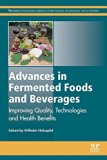 Advances in Fermented Foods and Beverages: Improving Quality, Technologies and Health Benefits