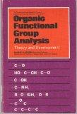 Organic functional group analysis: Theory and development (The Commonwealth and internationa...
