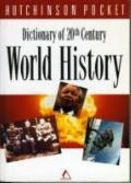 Dictionary of 20th Century World History (Hutchinson Pocket)