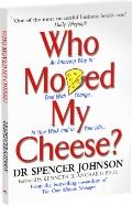 Who Moved My Cheese? - Spencer Johnson - Paperback