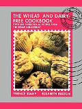 Wheat-Free and Dairy-Free Cookbook Over 100 Sensational Recipes from the Stamo Collection