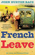 French Leave Over 100 Irresistible Recipes