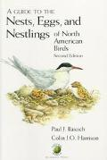 Guide to the Nests, Eggs and Nestlings of North American Birds