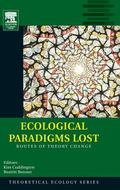 Ecological Paradigms Lost Roots of Theory Change