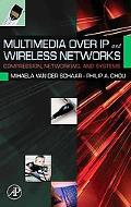 Multimedia over Ip and Wireless Networks Compression, Networking, and Systems