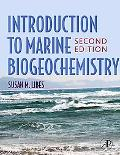 Introduction to Marine Biogeochemistry, Second Edition