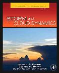 Storm and Cloud Dynamics, Volume 99, Second Edition (International Geophysics)