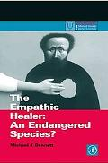Empathic Healer An Endangered Species?