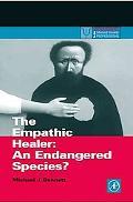 Empathic Healer An Endangered Species?