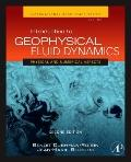 Introduction to Geophysical Fluid Dynamics, Volume 98, Second Edition: Physical and Numerica...