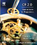 C# 2.0 Practical Guide For Programmers