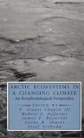 Arctic Ecosystems in a Changing Climate An Ecophysiological Perspective