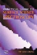 Practical Guide to Surface Science and Spectroscopy