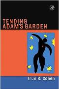 Tending Adam's Garden Evolving the Cognitive Immune System