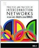 Principles and Practices of Interconnection Networks (The Morgan Kaufmann Series in Computer...