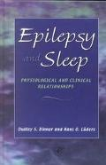 Epilepsy and Sleep Physiological and Clinical Relationships