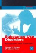 Substance Use Disorders Assessment and Treatment
