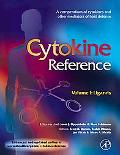 Cytokine Reference A Compendium of Cytokines and Other Mediators of Host Defense