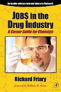 Job$ in the Drug Indu$Try A Career Guide for Chemists