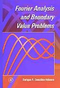 Fourier Analysis and Boundary Value Problems