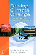 Driving Climate Change Cutting Carbon from Transportation