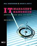 It Manager's Handbook Getting Your New Job Done
