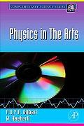 Physics in the Arts (Full Edition)
