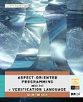 Aspect-Oriented Programming with the E Verification Language: A Pragmatic Guide for Testbenc...